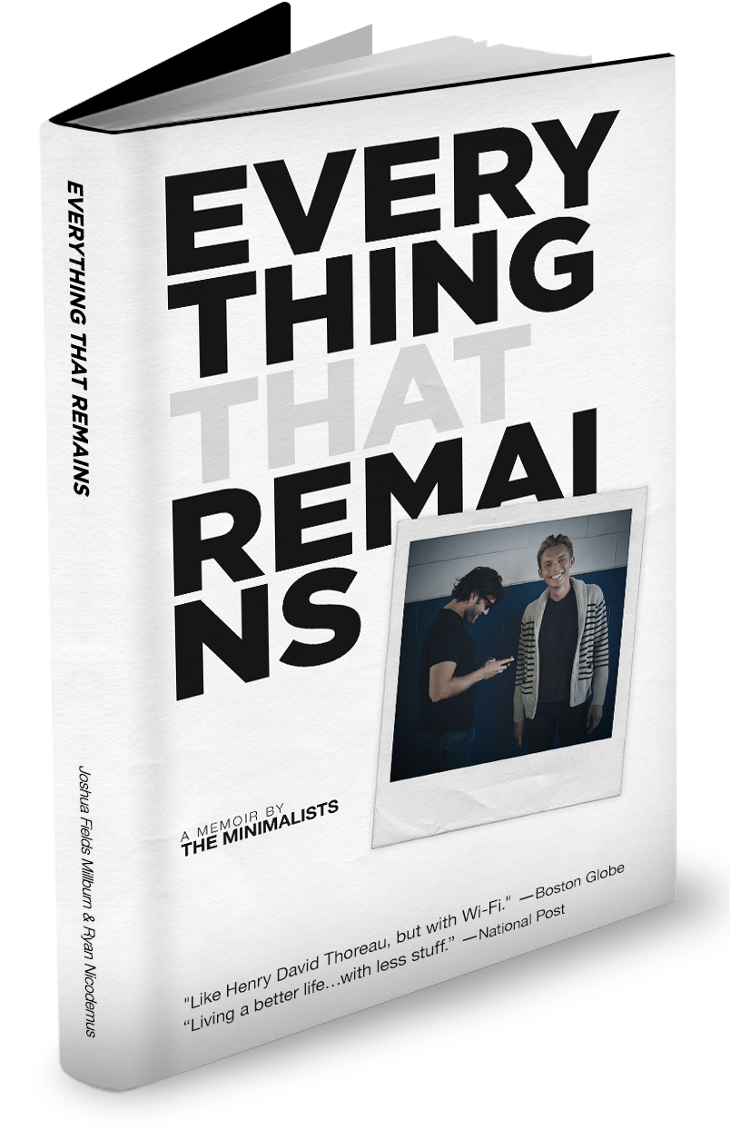 EVERYTHING THAT REMAINS: A MEMOIR