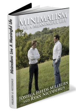 The minimalists tour dates the minimalists for Minimalism live a meaningful life
