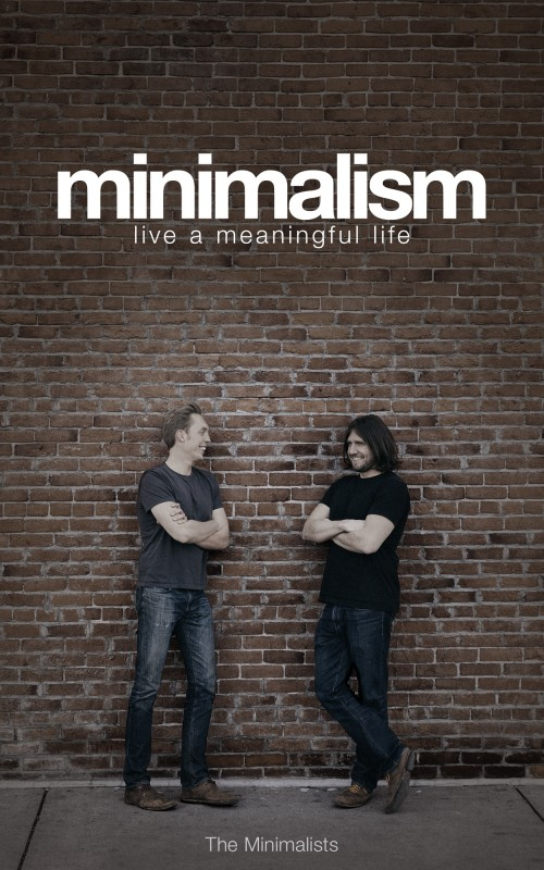 Minimalism, by The Minimalists, photo by Joshua Weaver, design by SPYR