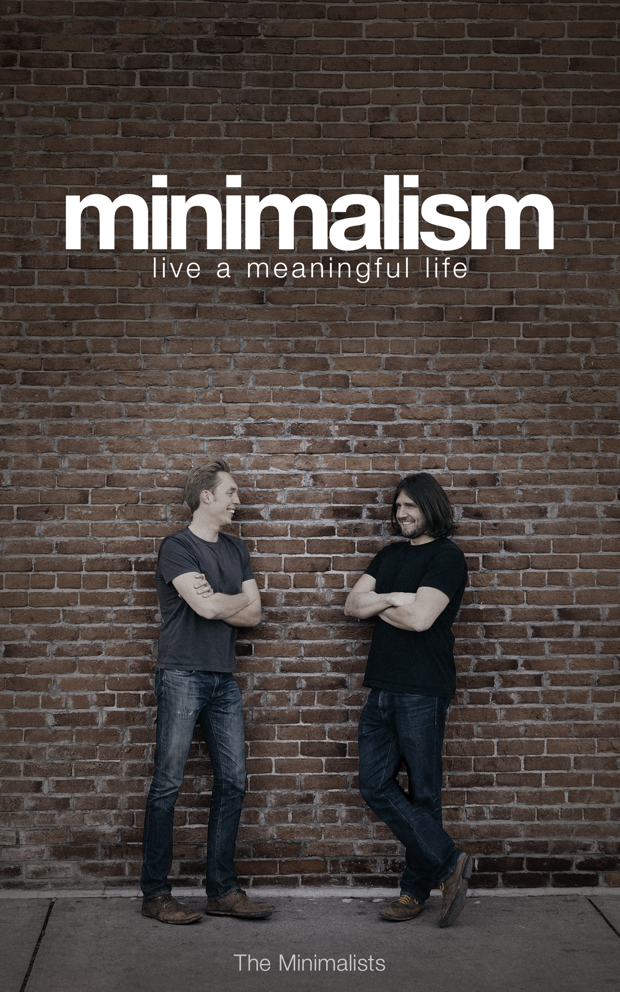 Minimalism 2 0 the minimalists for Living life as a minimalist