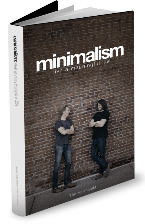 Minimalism live a meaningful life the minimalists for Best books on minimalism